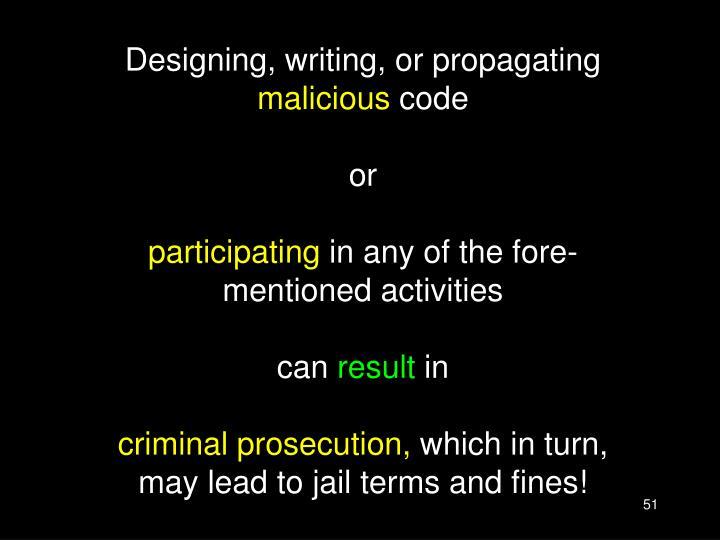 Designing, writing, or propagating