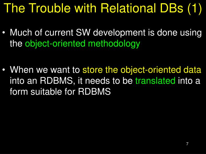 The Trouble with Relational DBs (1)