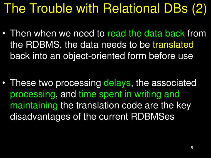 The Trouble with Relational DBs (2)