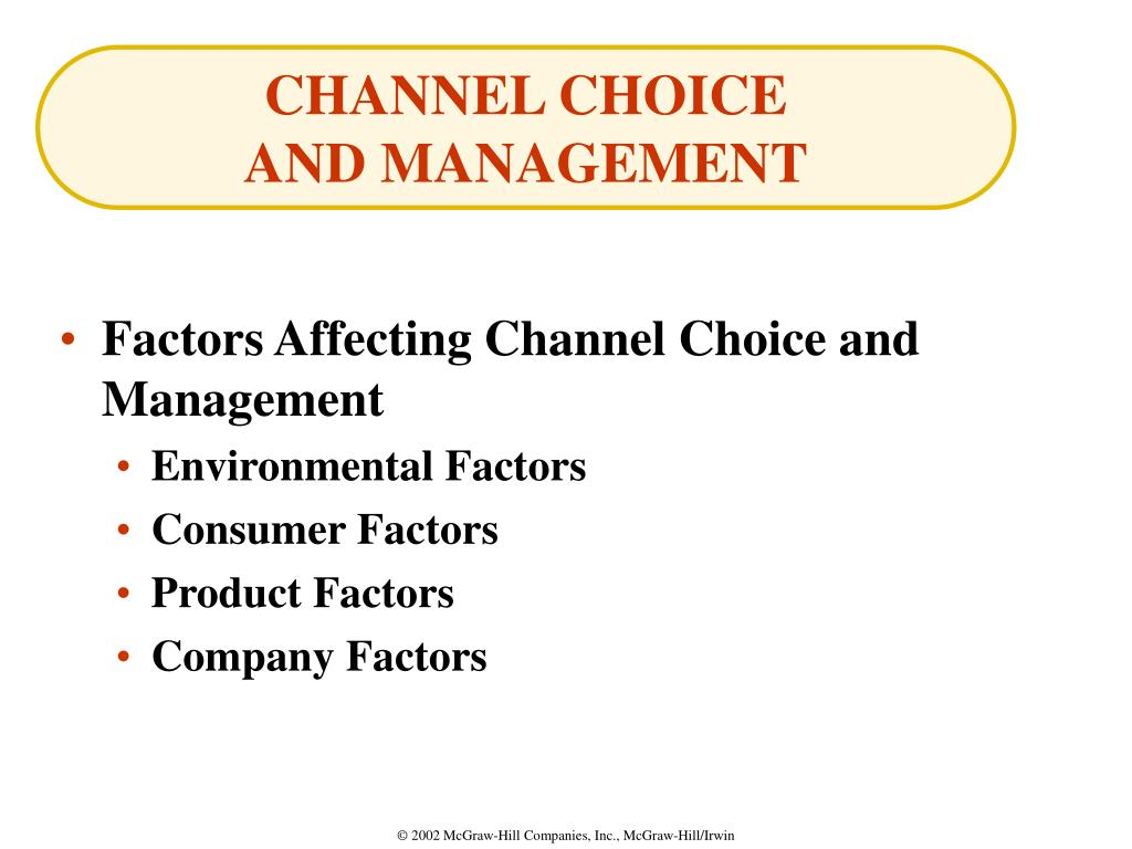 CHANNEL CHOICE