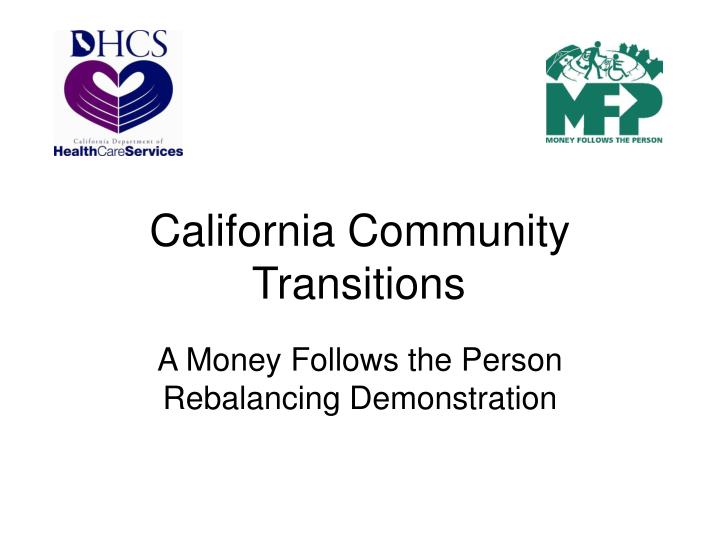 California community transitions l.jpg