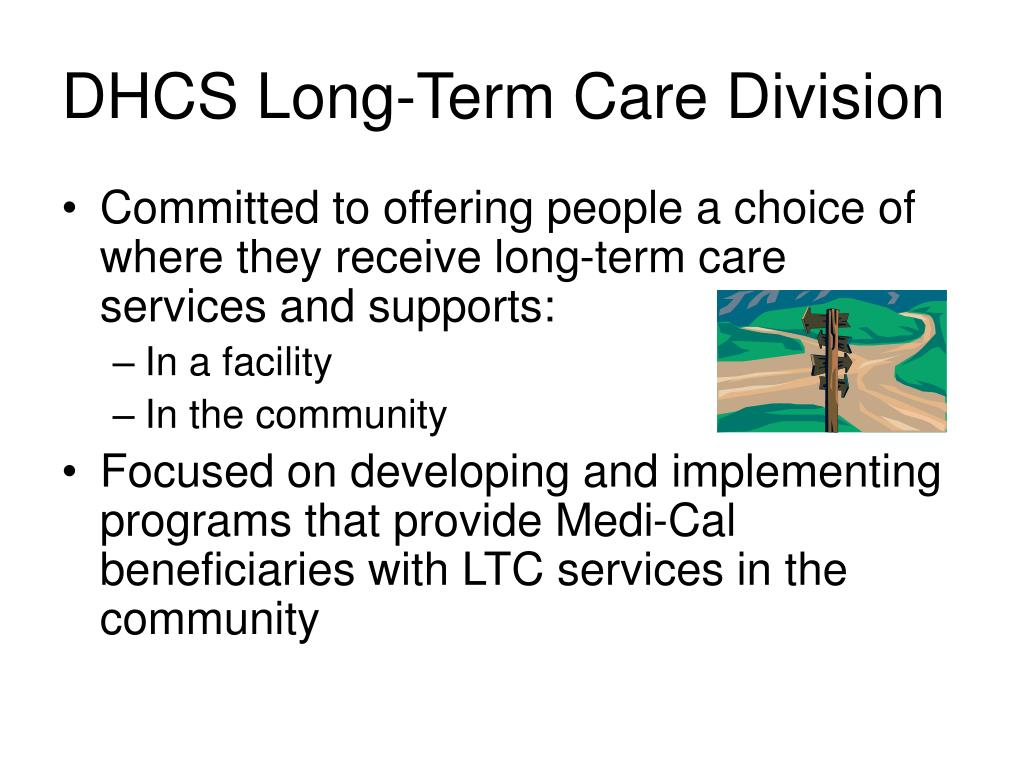 DHCS Long-Term Care Division