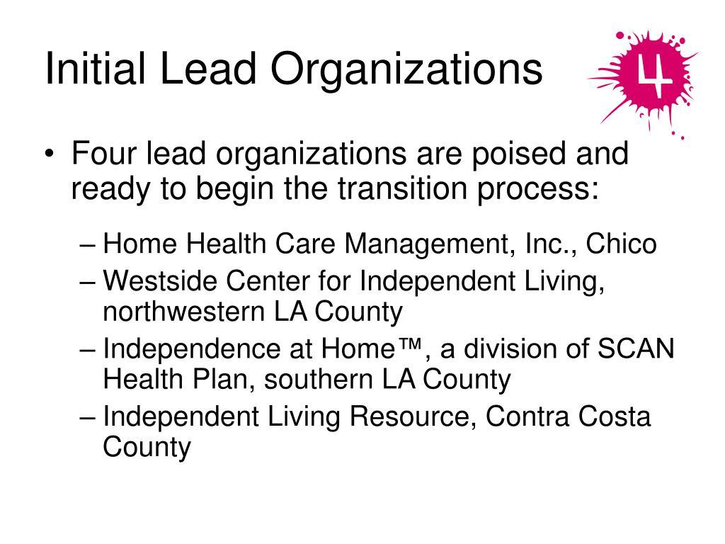Initial Lead Organizations