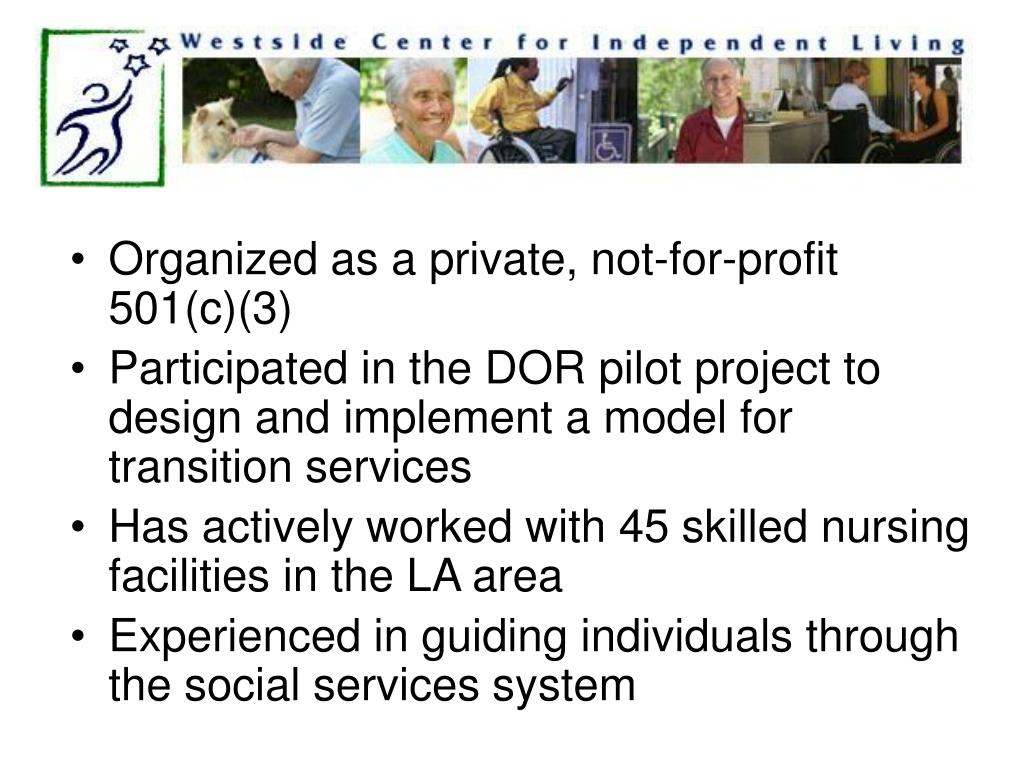 Organized as a private, not-for-profit 501(c)(3)