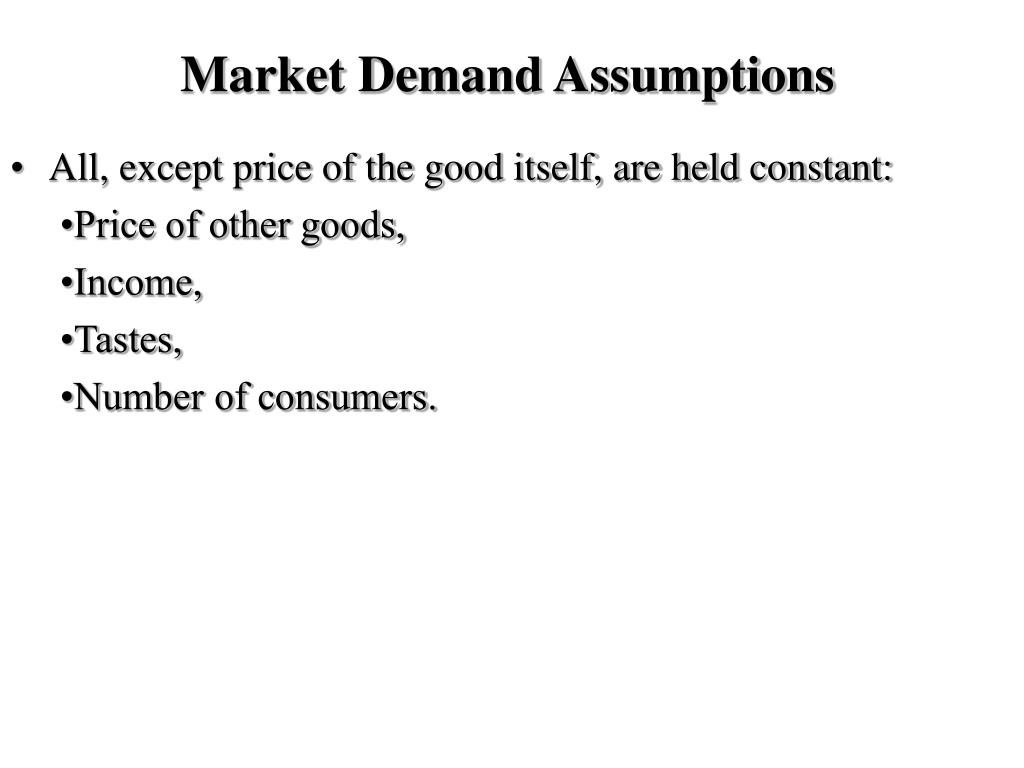 Market Demand Assumptions
