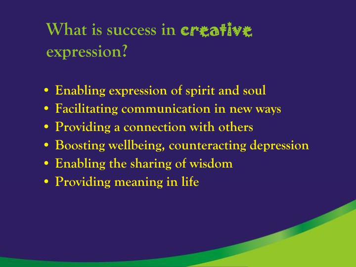 What is success in creative expression
