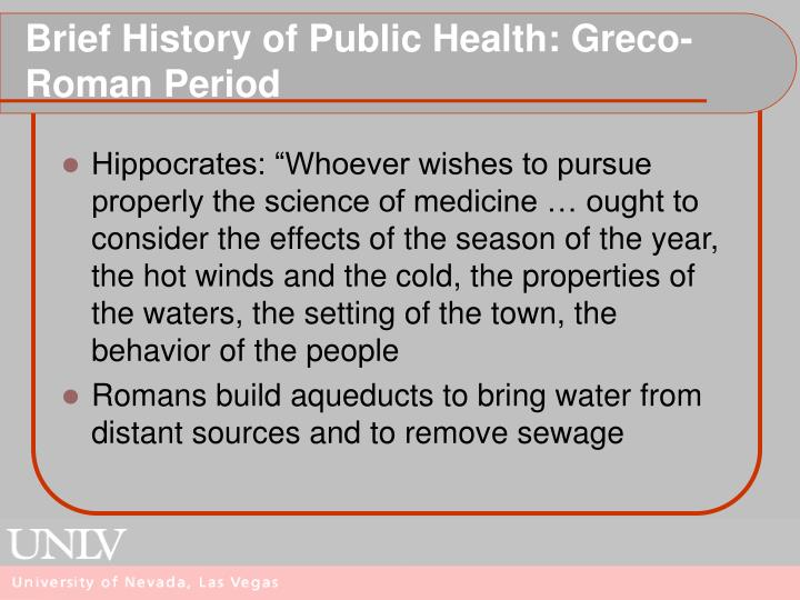 Brief History of Public Health: Greco-Roman Period