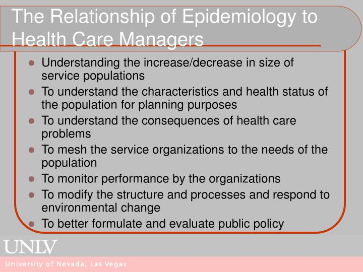The Relationship of Epidemiology to Health Care Managers