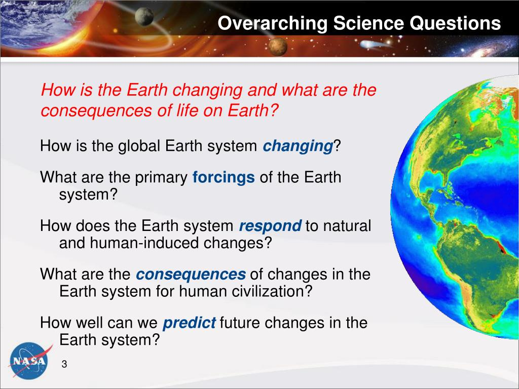 Overarching Science Questions