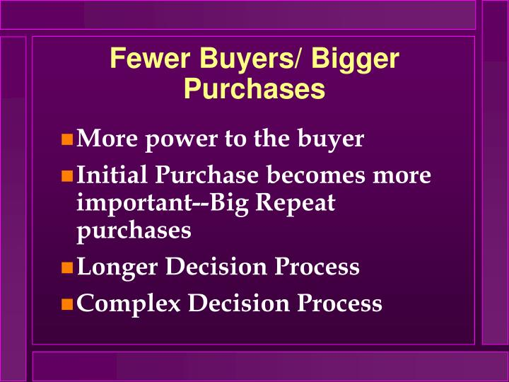 Fewer buyers bigger purchases
