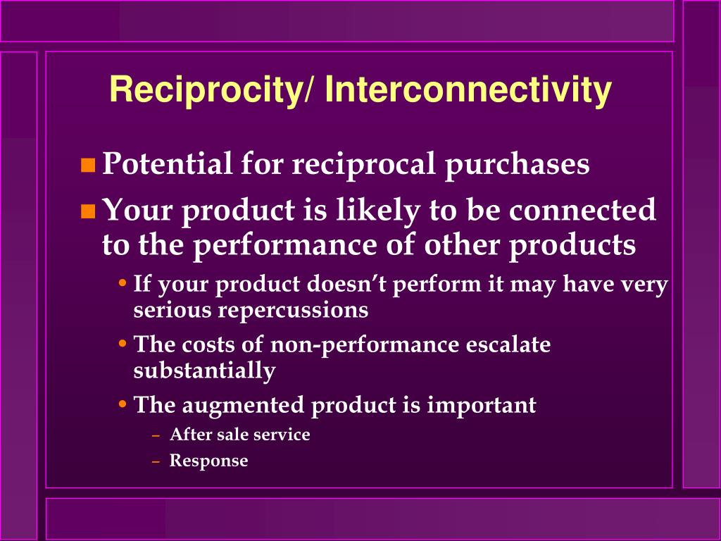 Reciprocity/ Interconnectivity