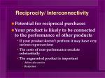 reciprocity interconnectivity