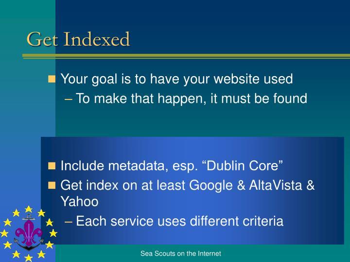 Get Indexed