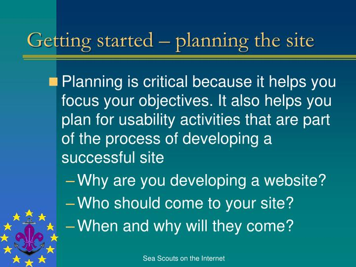 Getting started – planning the site