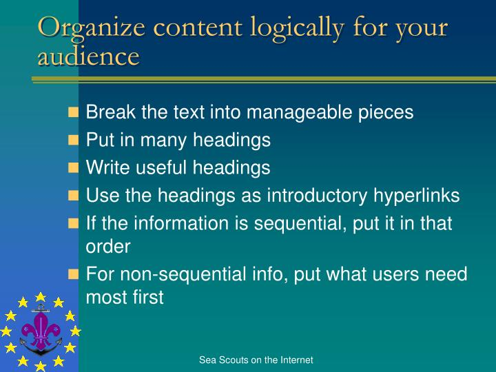 Organize content logically for your audience