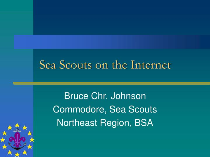 Sea scouts on the internet