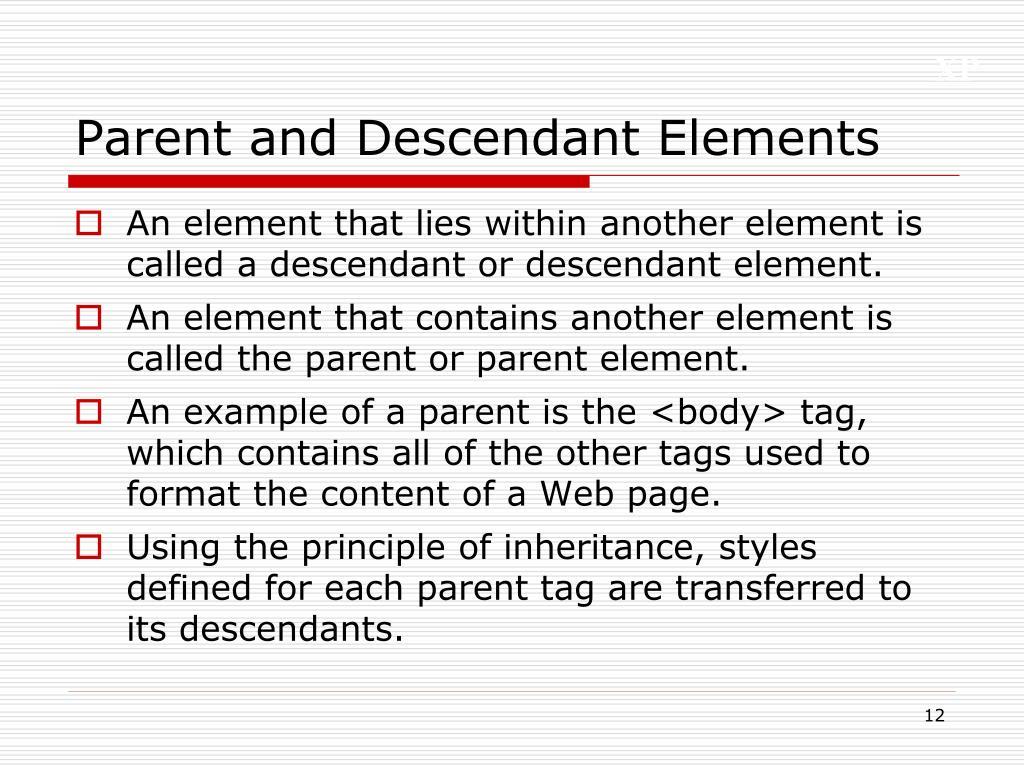 Parent and Descendant Elements