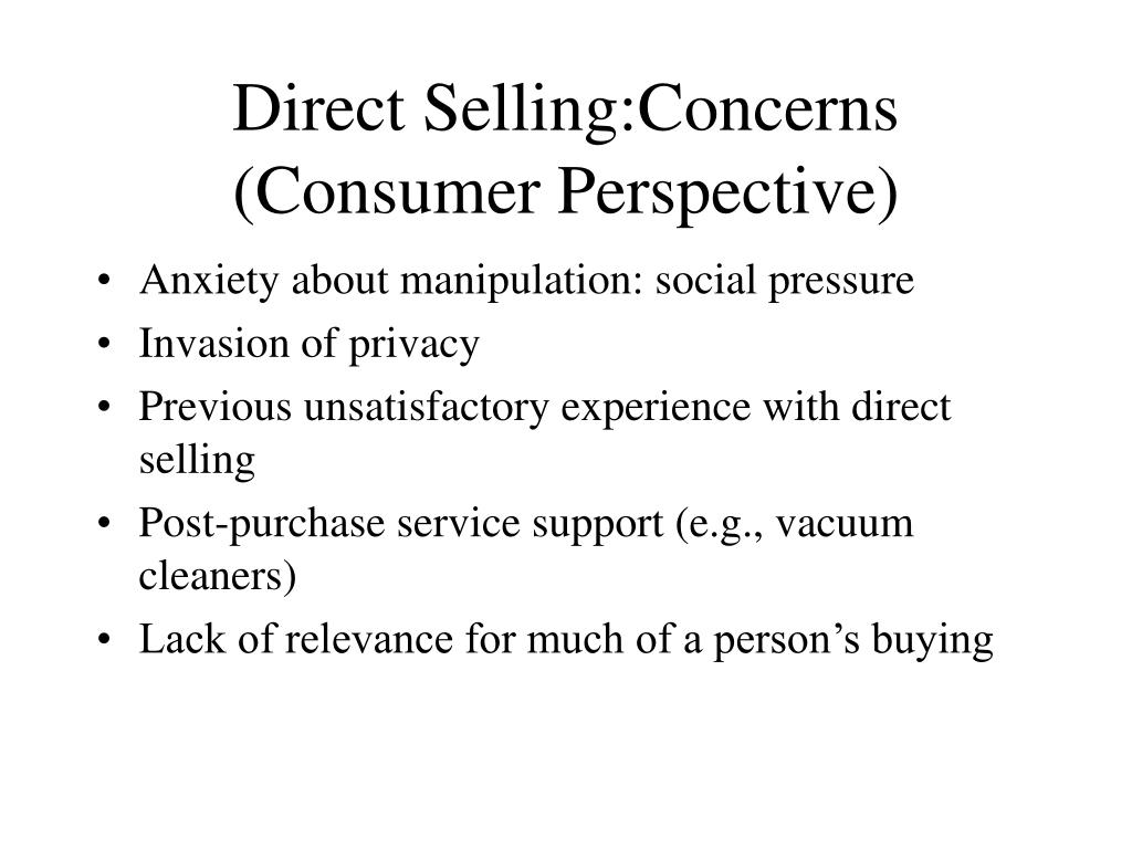 Direct Selling:Concerns
