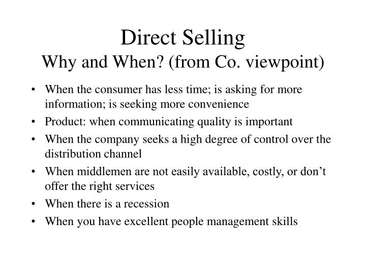 Direct selling why and when from co viewpoint
