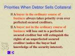 priorities when debtor sells collateral