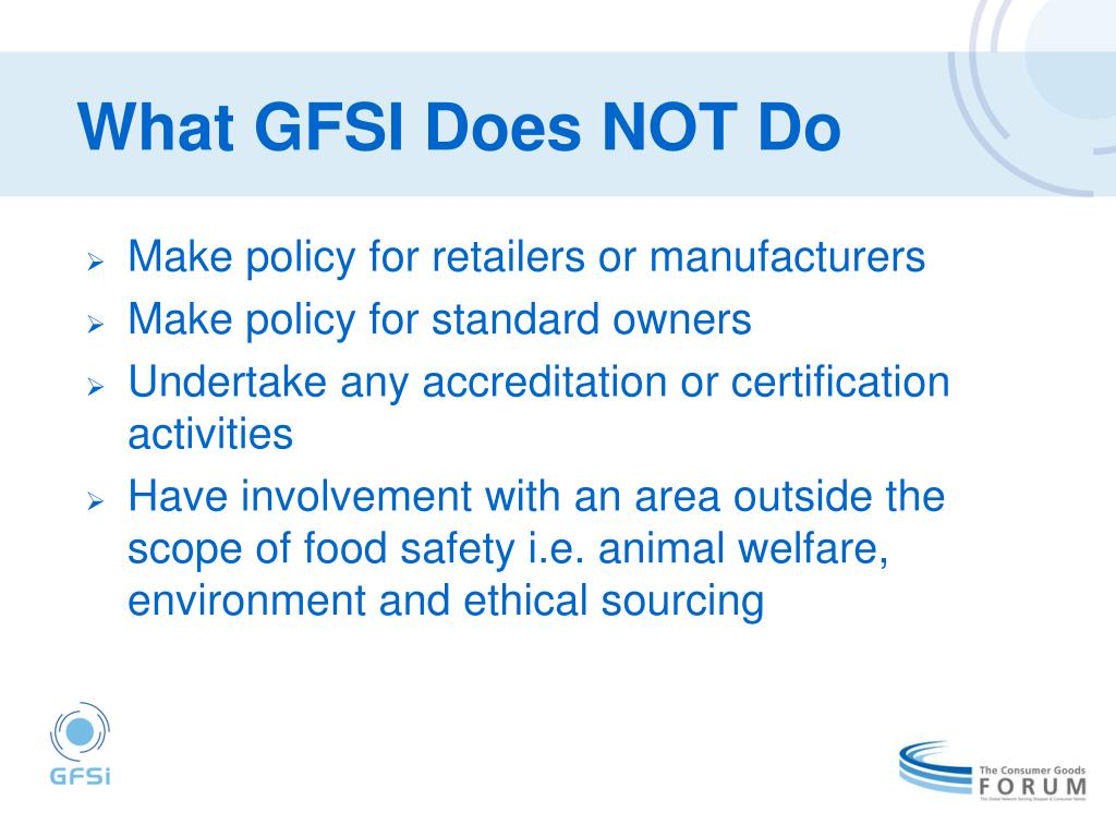 What GFSI Does NOT Do