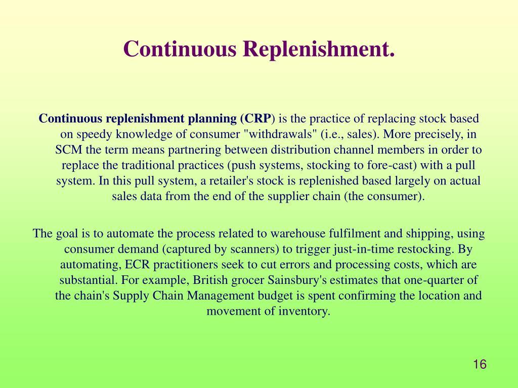 Continuous Replenishment.