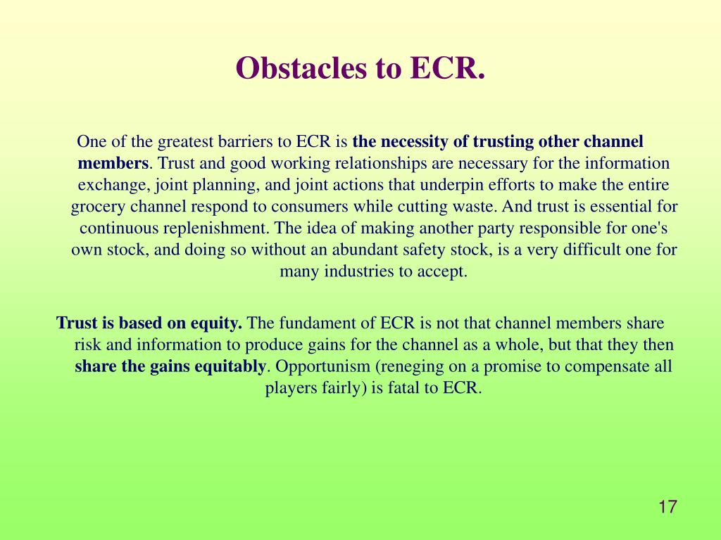 Obstacles to ECR.