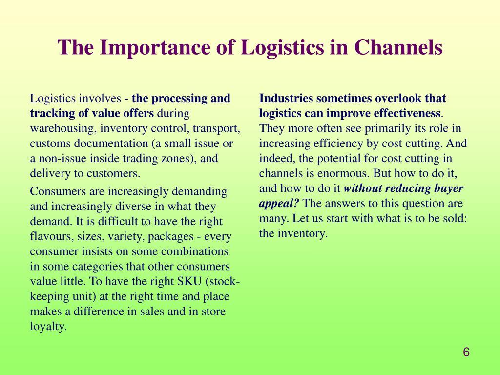 Logistics involves -