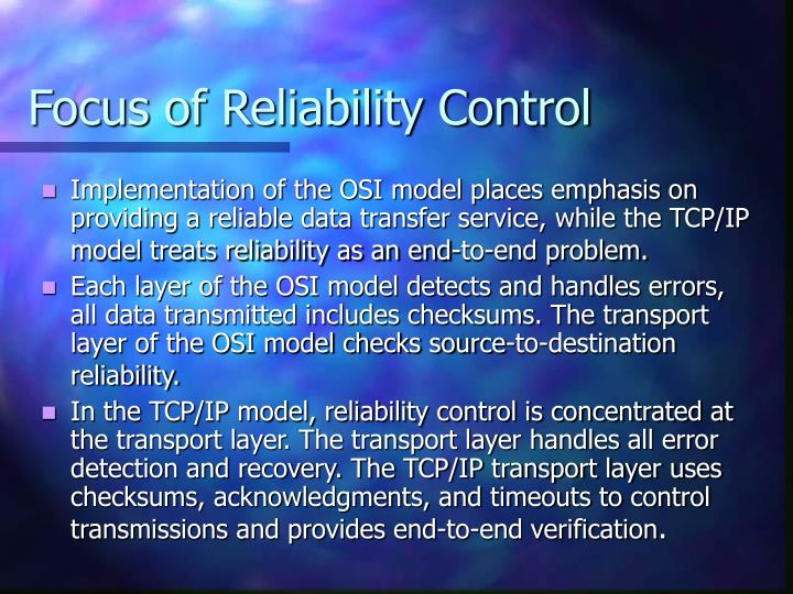 Focus of Reliability Control