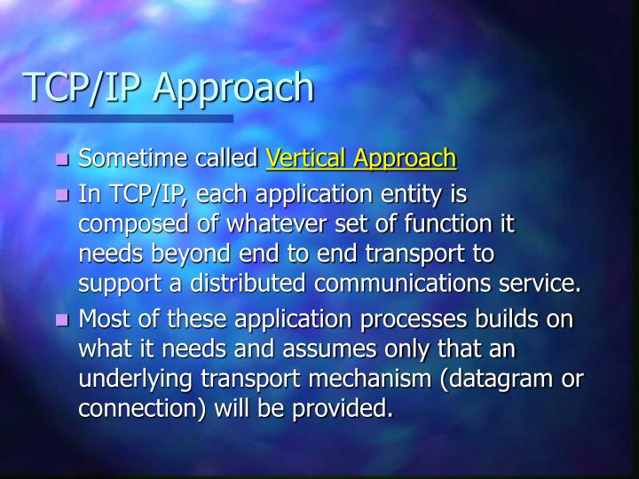 TCP/IP Approach