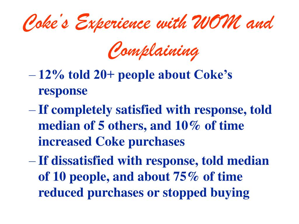 Coke's Experience with WOM and Complaining