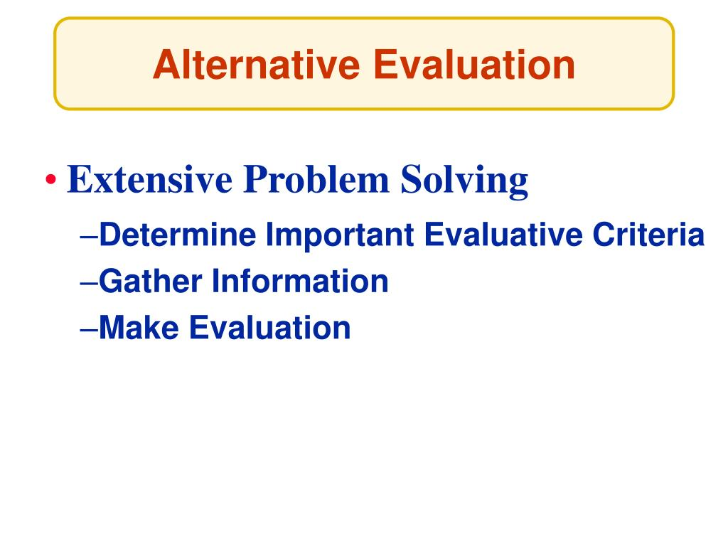 Alternative Evaluation