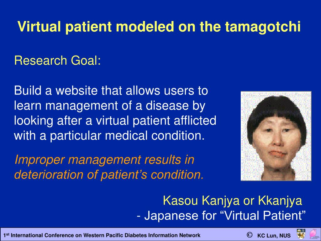 Virtual patient modeled on the tamagotchi