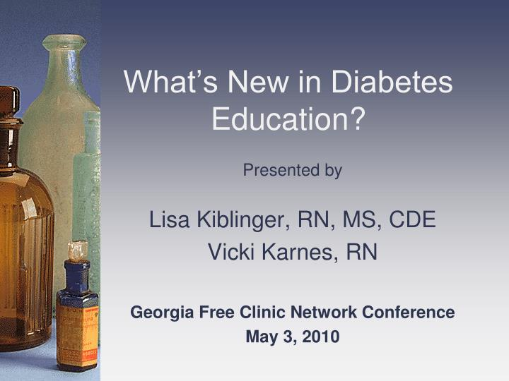 What s new in diabetes education