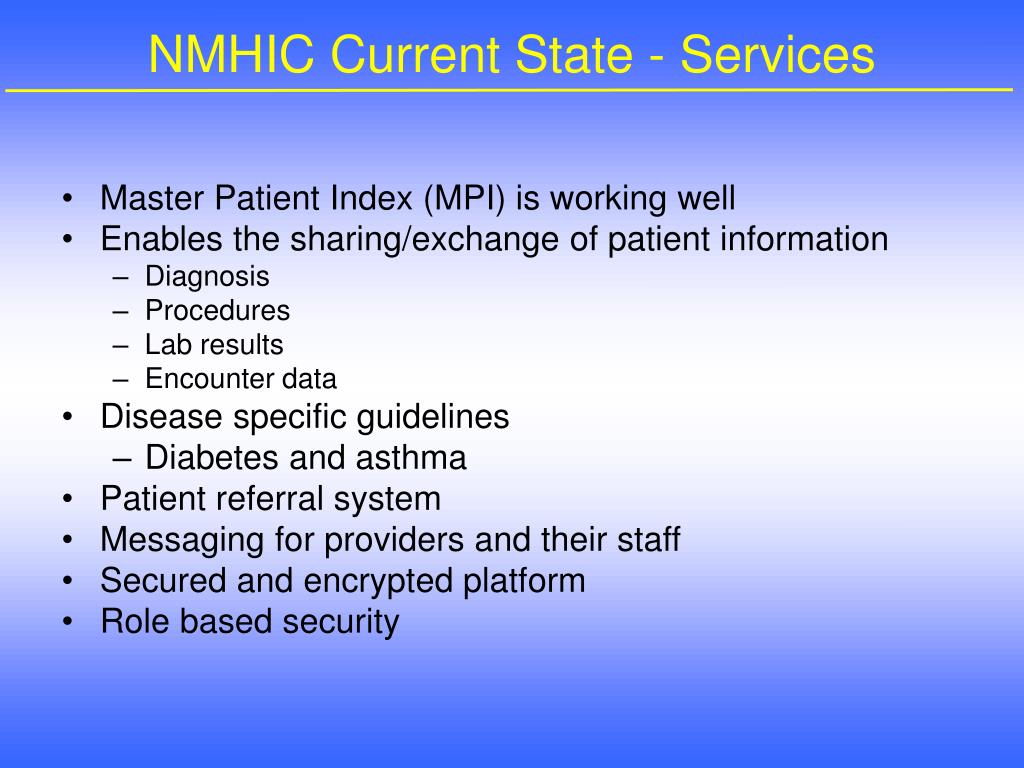 NMHIC Current State - Services
