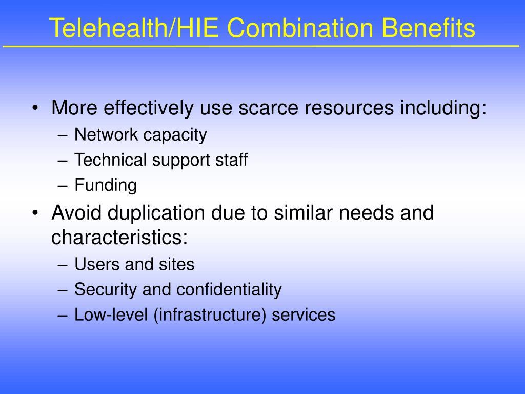 Telehealth/HIE Combination Benefits