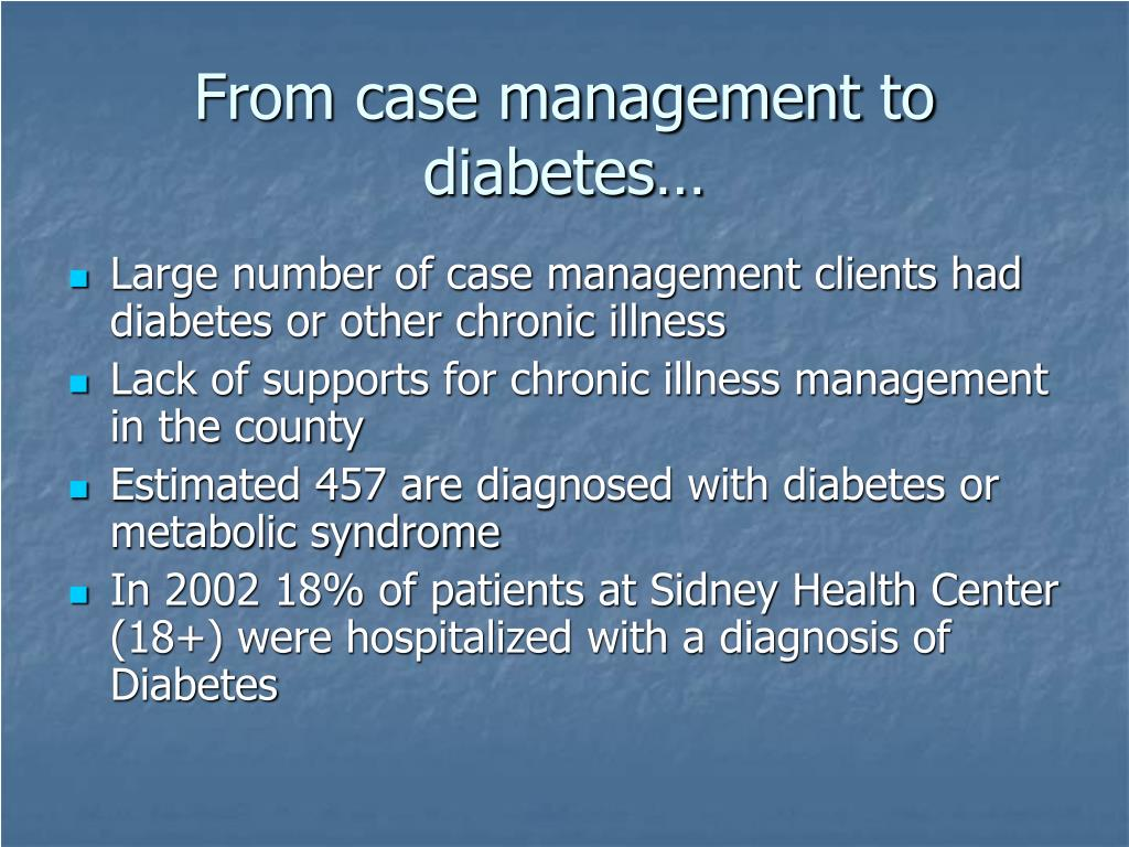 From case management to diabetes…