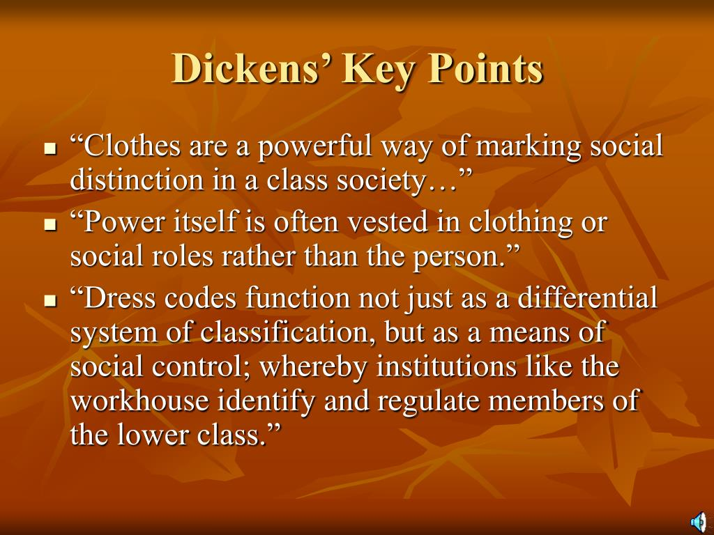 Dickens' Key Points