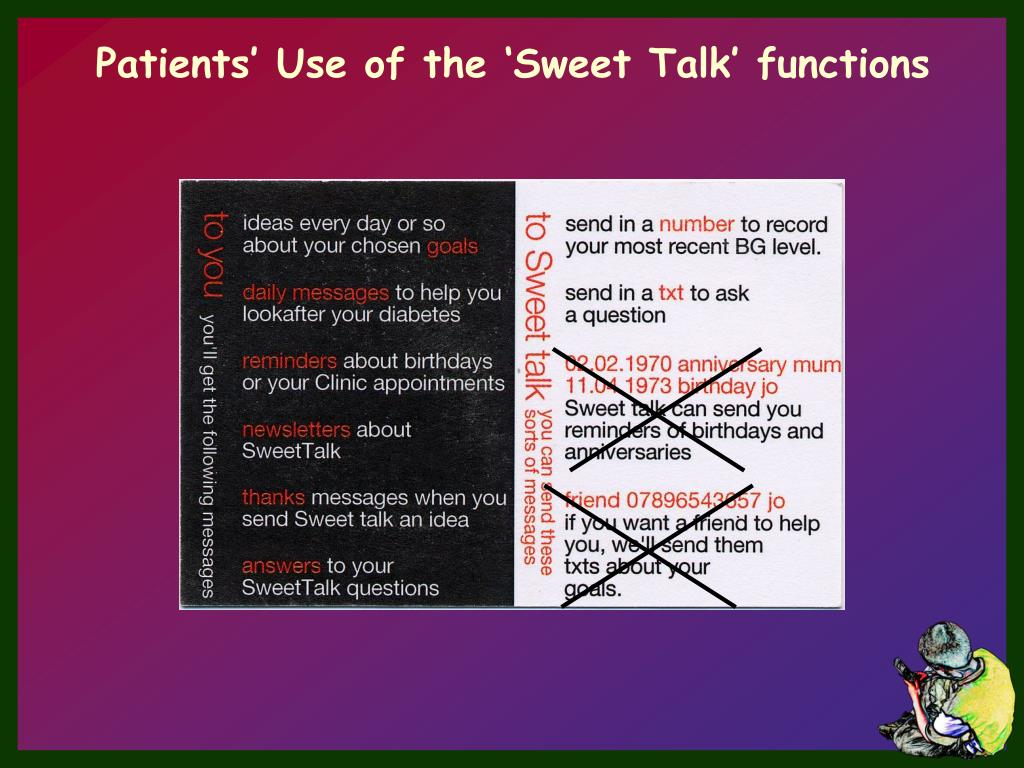 Patients' Use of the 'Sweet Talk' functions