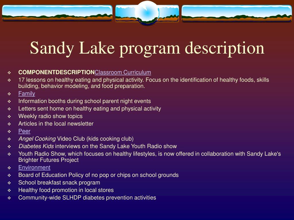 Sandy Lake program description