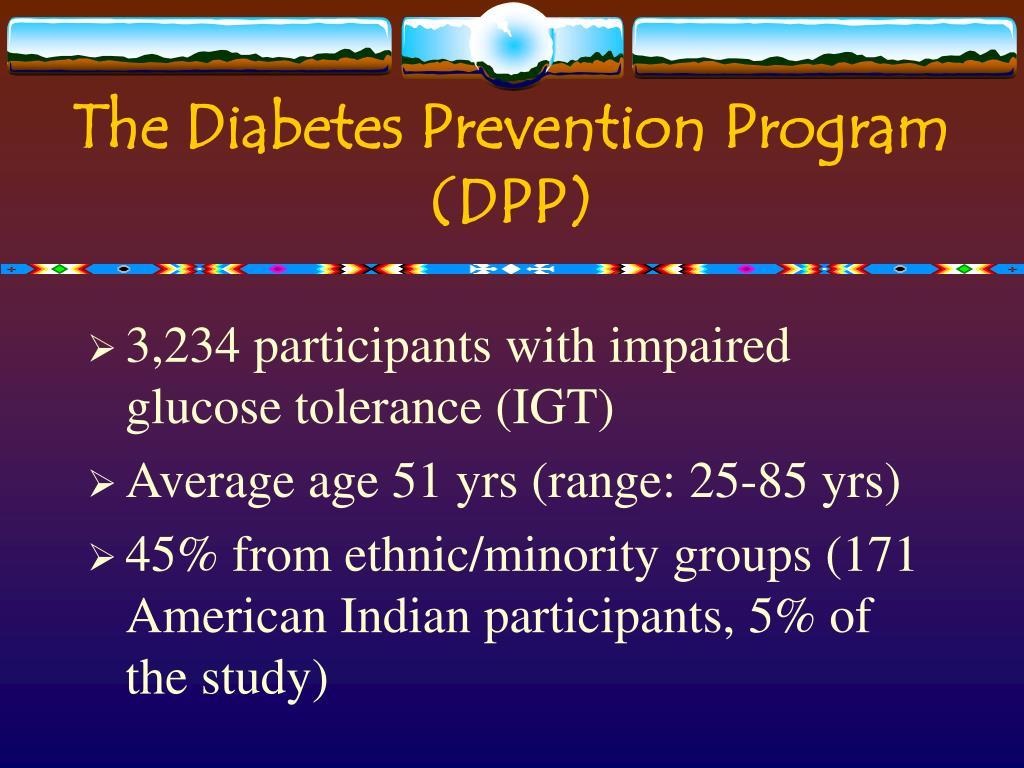 The Diabetes Prevention Program (DPP)