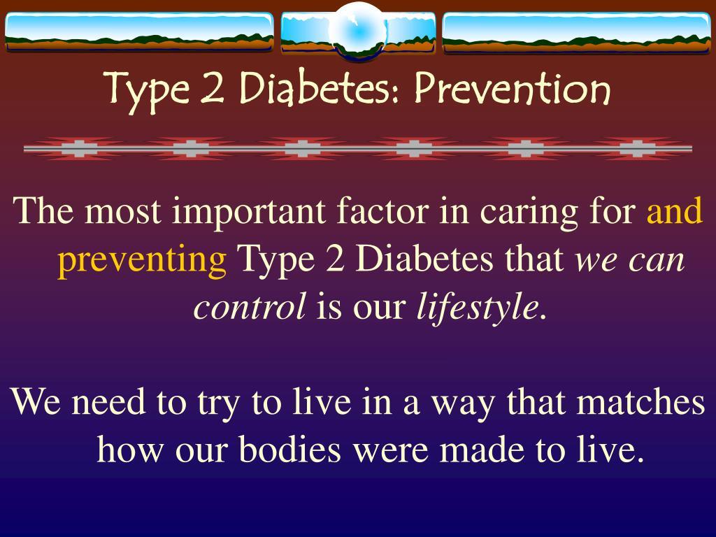 Type 2 Diabetes: Prevention