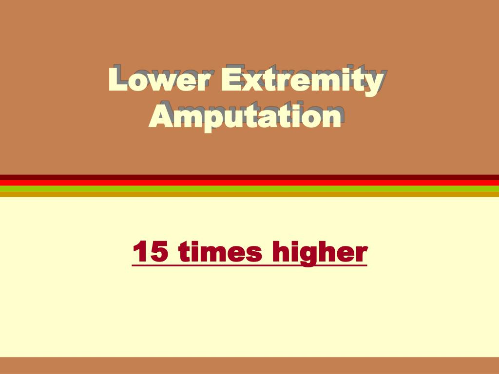 Lower Extremity Amputation