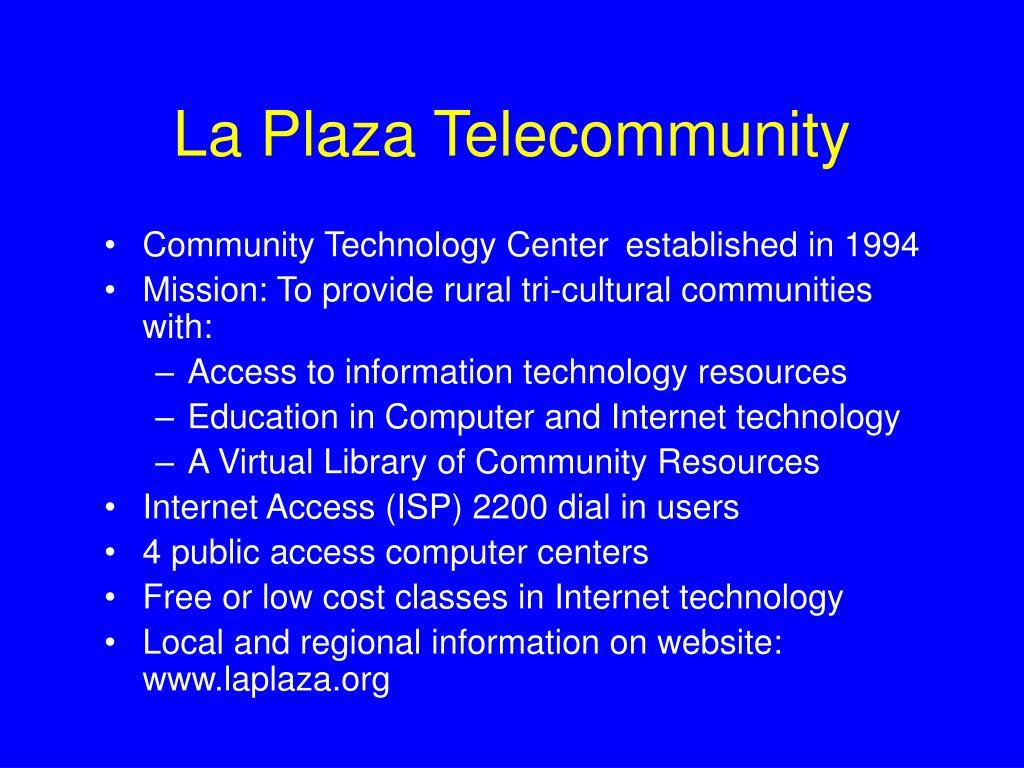 La Plaza Telecommunity
