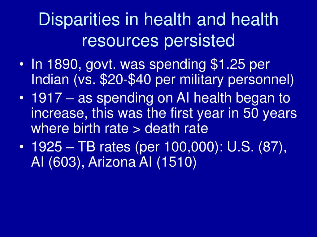 Disparities in health and health resources persisted