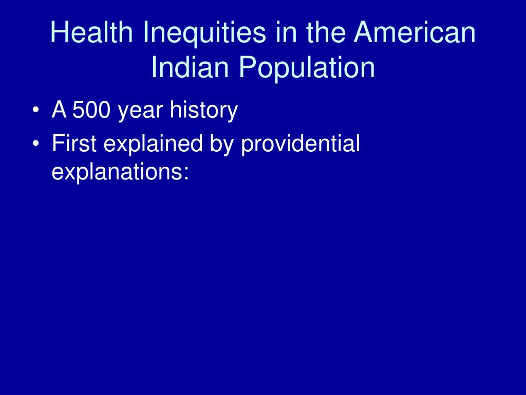 Health Inequities in the American Indian Population
