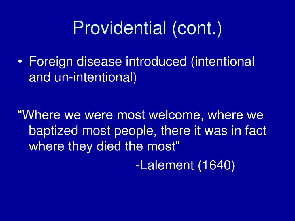 Providential (cont.)