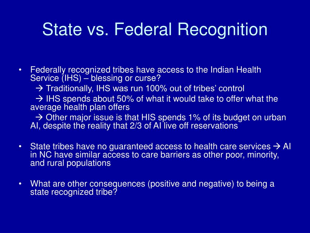 State vs. Federal Recognition