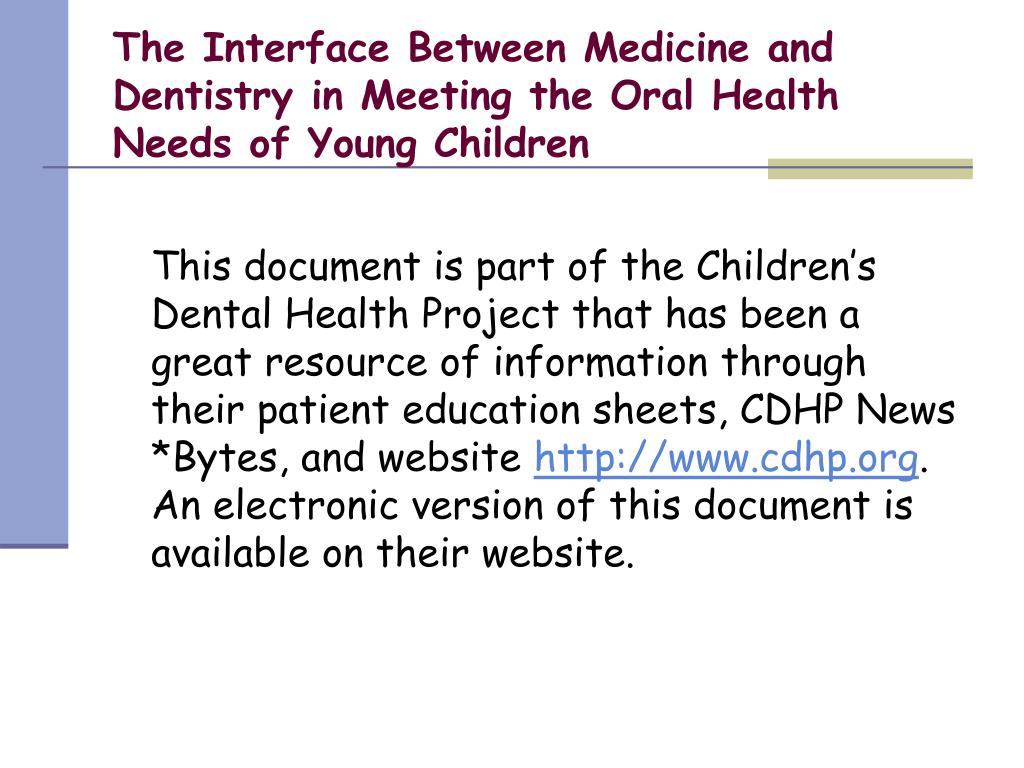 The Interface Between Medicine and Dentistry in Meeting the Oral Health Needs of Young Children