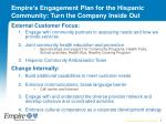 empire s engagement plan for the hispanic community turn the company inside out